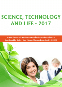 Science, Technology and Life – 2017: Proceedings of articles the IV International scientific conference. Czech Republic, Karlovy Vary - Russia, Moscow, December 24-25, 2017
